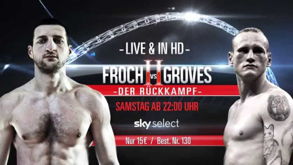 LIVE auf Sky Select: Froch vs Groves II – Unfinished Business