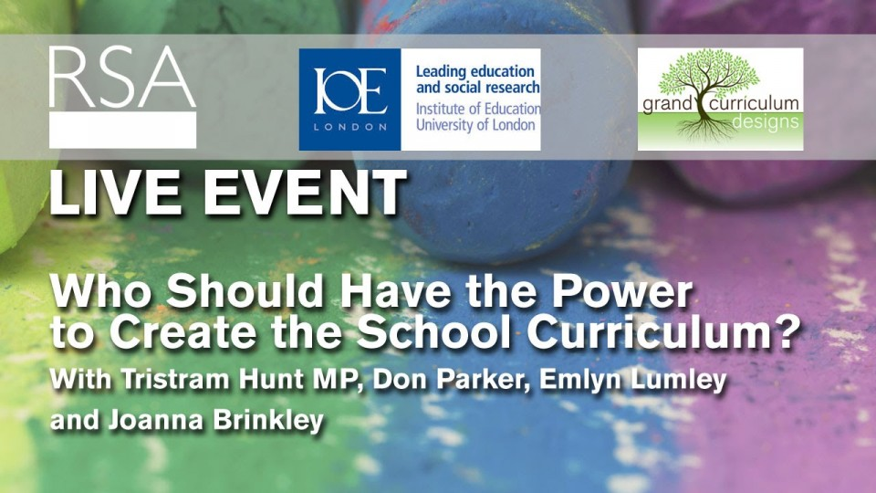 RSA Replay: Who Should Have the Power to Create the School Curriculum?