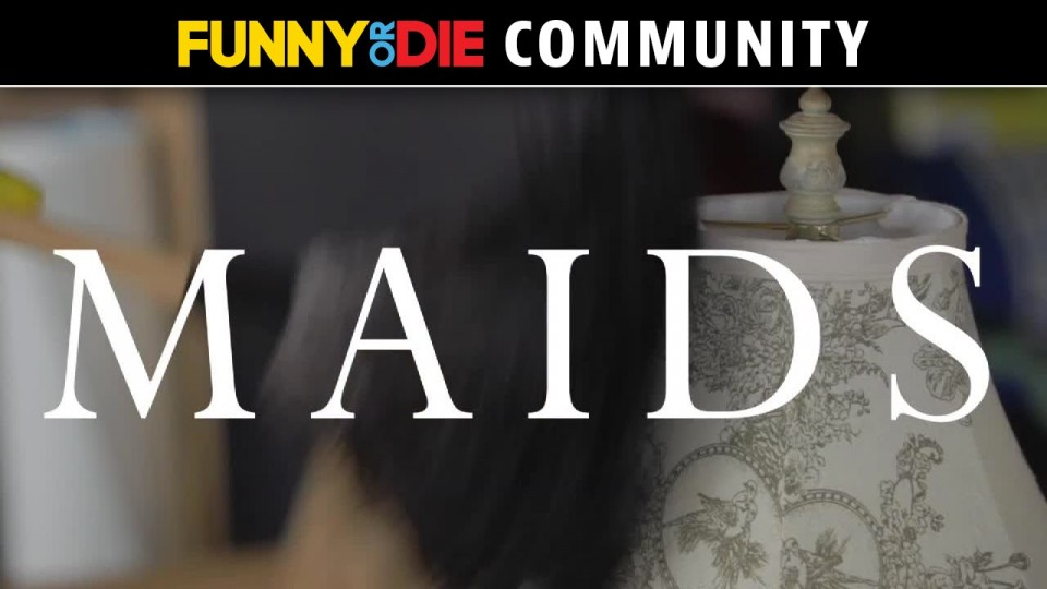 Dummy Comedy: Maids