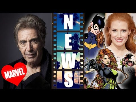 Al Pacino loves Marvel movies! Jessica Chastain as Batgirl, or Poison Ivy?! – Beyond The Trailer