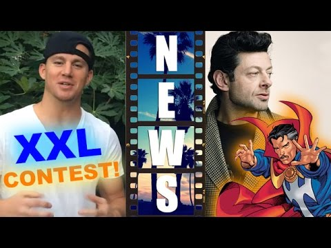 Magic Mike XXL Contest! Could Dr Strange 2016 be Andy Serkis?! – Beyond The Trailer