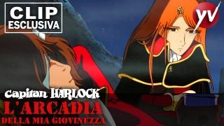 Capitan Harlock – Clip 8: Arcadia Libera | Yamato Video