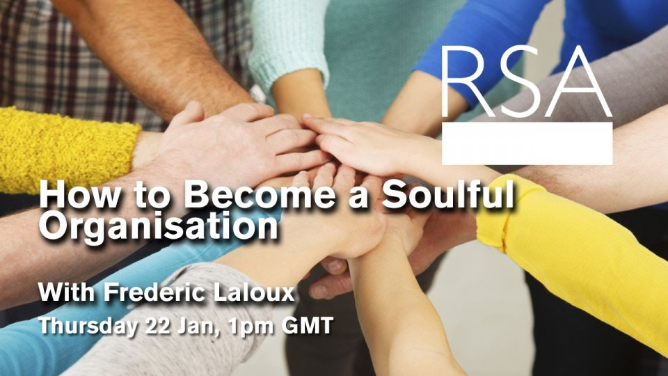 LIVE EVENT: How to Become a Soulful Organisation