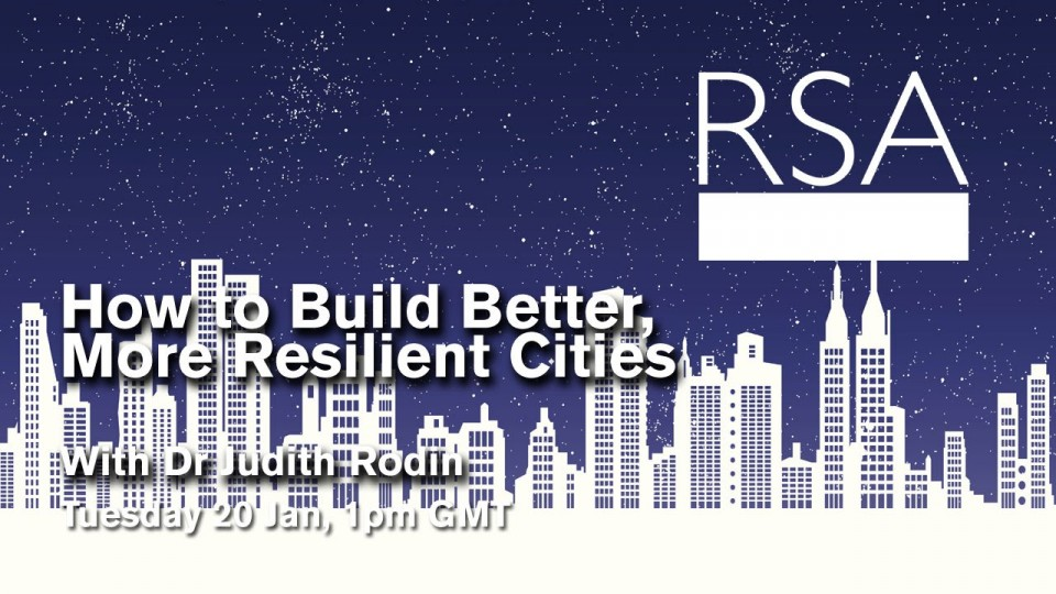 LIVE EVENT: How to Build Better, More Resilient Cities