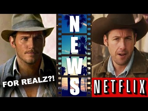 Chris Pratt for Indiana Jones?! Adam Sandler's Ridiculous 6 for Netflix! – Beyond The Trailer