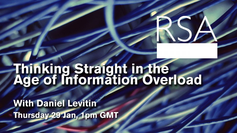 LIVE EVENT: Thinking Straight in the Age of Information Overload