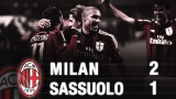 Milan-Sassuolo 2-1 Highlights | AC Milan Official