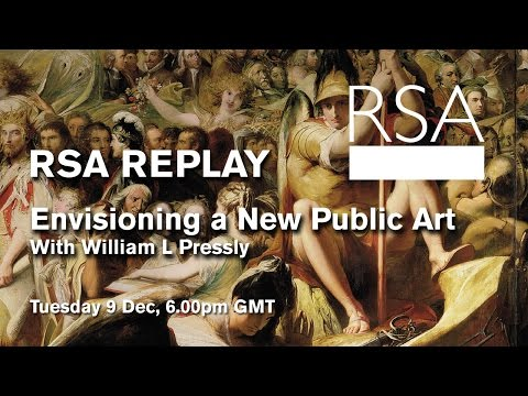 RSA Spotlight – William L Pressly on Envisioning a New Public Art