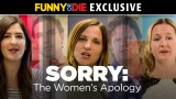 Sorry: The Women's Apology