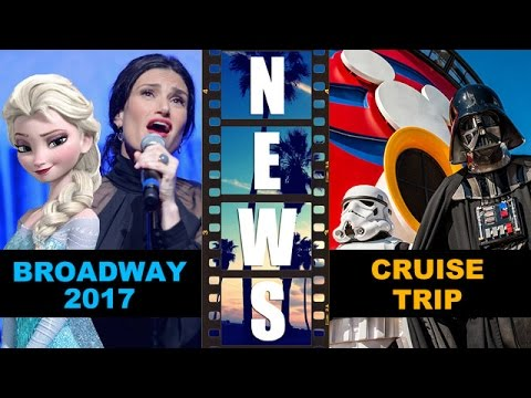 Frozen on Broadway 2017, Star Wars Day at Sea on Disney Cruise Fantasy 2016 – Beyond The Trailer