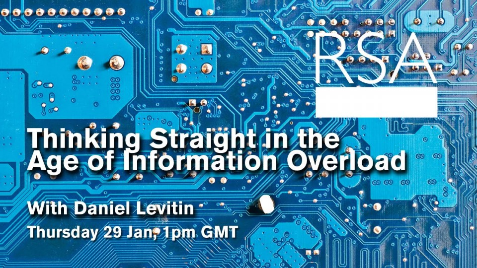RSA Spotlight: Daniel Levitin on Information Overload