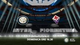 VIVI INTER FIORENTINA SU INTER CHANNEL