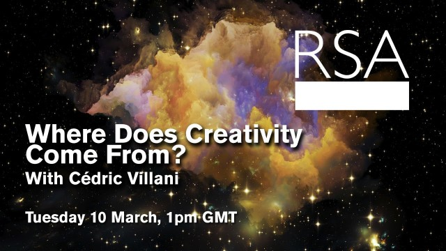 RSA Spotlight: Cédric Villani on Where Does Creativity Come From?